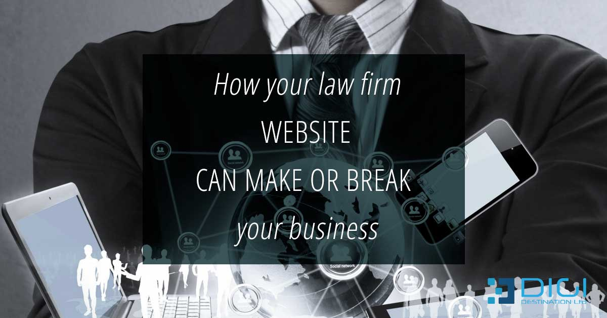 How your law firm website can make or break your business