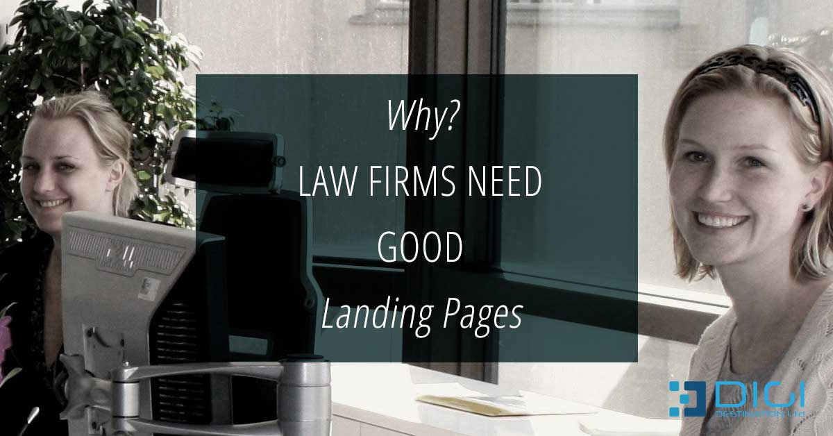 Why Law Firms Need Good Landing Pages