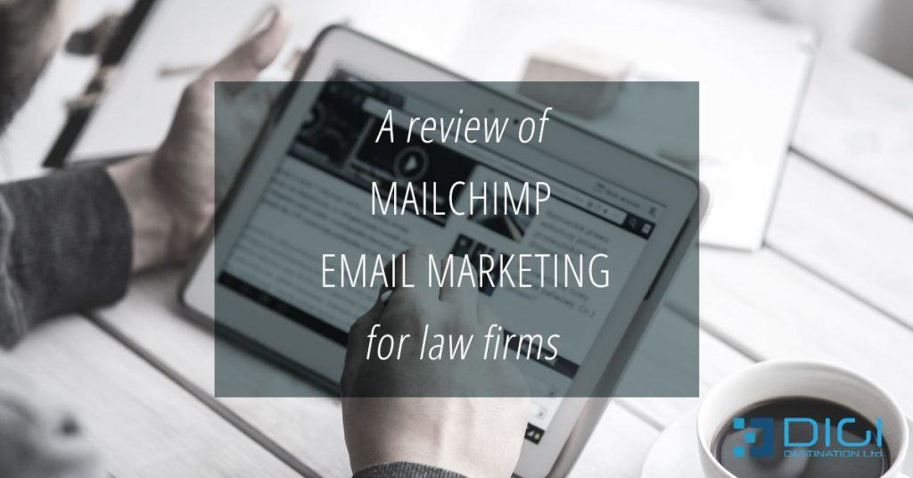 A review of MailChimp email marketing for law firms