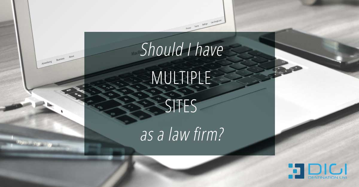 Should I have multiple sites as a law firm?