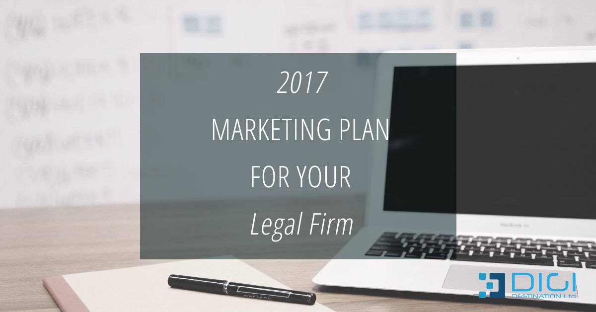 Creating 2017 Marketing Plan for your Legal Firm