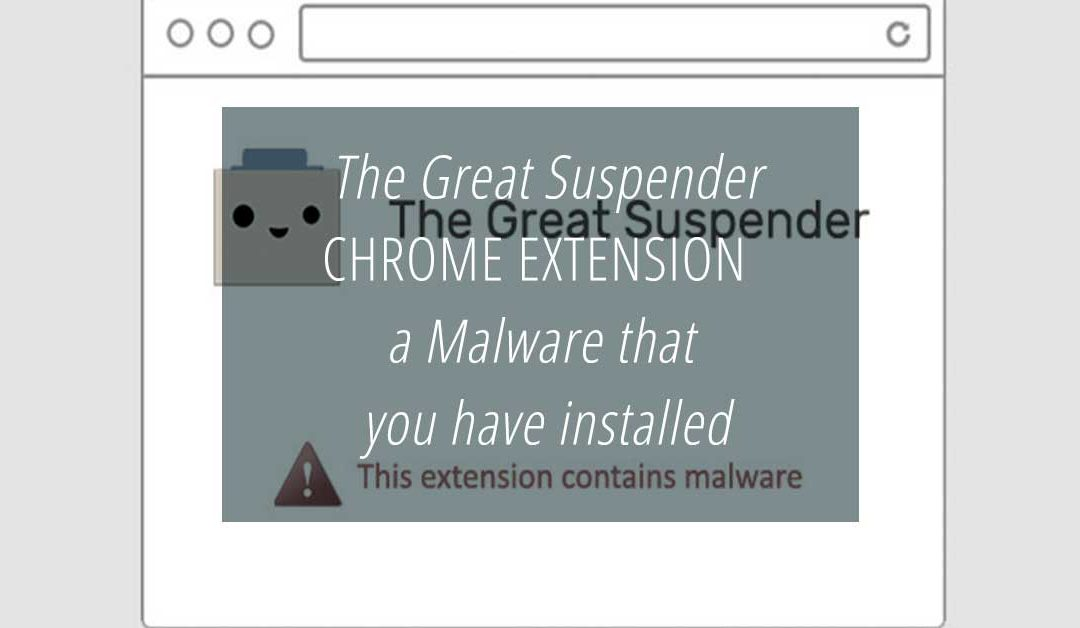 The Great Suspender Chrome extension. Malware that you have installed